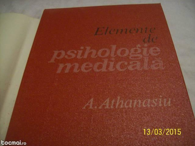 elemente de psihologie medic. a. athanasiu- 1983